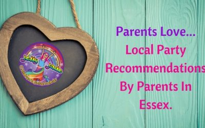 Parents Love….Local Party Recommendations by Parents in Essex
