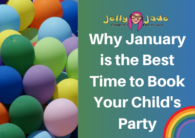 Why January is the Best Time to Book Your Child's Party