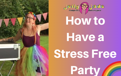 How to Have a Stress Free Birthday Party