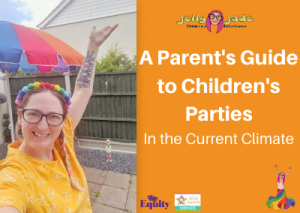 a parent's guide to children's parties during Covid 19